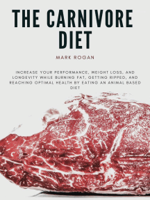 The Ultimate Guide To The Carnivore Diet: Primal Health Guide