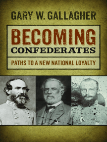 Becoming Confederates: Paths to a New National Loyalty