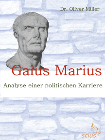 Gaius Marius: Analyse einer politischen Karriere