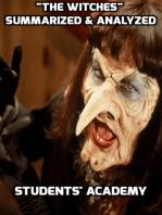 """The Witches"" Summarized & Analyzed"