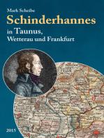 Der berüchtigte Schinderhannes in Taunus, Wetterau und Frankfurt