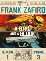 A Gyro and a Glock