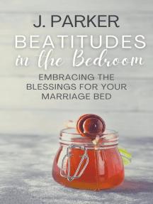 Beatitudes in the Bedroom