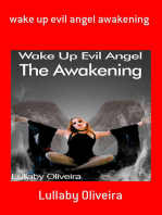 Wake Up Evil Angel Awakening