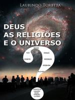 Deus, As Religiões E O Universo