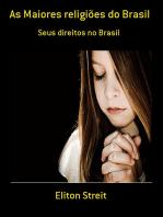 As Maiores Religiões Do Brasil