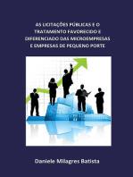 As LicitaÇÕes PÚblicas E O Tratamento Favorecido E Diferenciado Das Microempresas E Empresas De Pequeno Porte