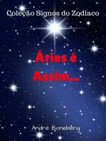 Aries é Assim...