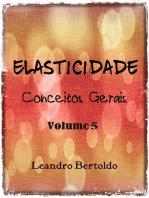 Elasticidade Volume V