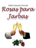 Rosas Para Jarbas