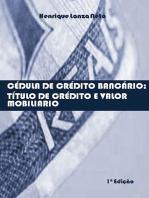 CÉdula De CrÉdito BancÁrio: TÍtulo De CrÉdito E Valor MobiliÁrio