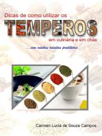 Dicas De Como Utilizar Os Temperos Na Culinária E Em Chás