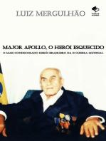 Major Apollo, O Herói Esquecido