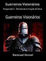 Guerreiros Visionários