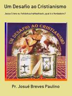 Um Desafio Ao Cristianismo