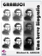 Gramsci,.. Uma Breve Biografia.
