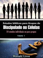 Estudos Bíblicos Para Grupos De Discipulado Ou Células