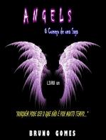 Angels O ComeÇo De Uma Saga