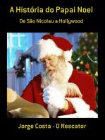 A História Do Papai Noel