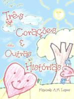 TrÊs CoraÇÕes E Outras HistÓrias