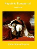 Napoleão Bonaparte!