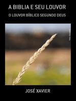 A Biblia E Seu Louvor