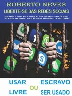 Liberte Se Das Redes Sociais