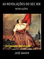 As RevoluÇÕes Do Sec Xix