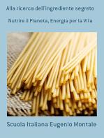 Alla Ricerca Dell'ingrediente Segreto