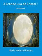 A Grande Lua De Cristal !