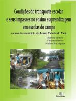Condições Do Transporte Escolar E Seus Impasses No Ensino E Aprendizagem Em Escolas Do Campo