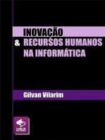 InovaÇÃo E Recursos Humanos Na InformÁtica