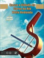 Nasce A Cidade Da Curva Do Rio