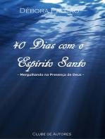 40 Dias Com O Espírito Santo