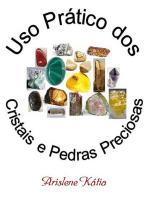 Uso Prático Dos Cristais E Pedras Preciosas