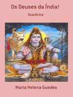 Os Deuses Da Índia!