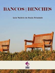 Bancos . Benches