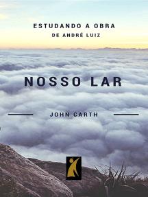 Estudando Nosso Lar De André Luiz