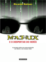 Matrix E O Despertar Do Herói