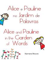 Alice E Pauline No Jardim De Palavras