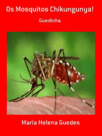 Os Mosquitos Chikungunya!