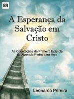 A Esperança Da Salvação Em Cristo