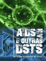 Aids/Hiv E Outras Ds Ts (DoenÇas Sexualmente Transmissiveis)