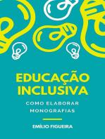 EducaÇÃo Inclusiva Como Elaborar Monografias