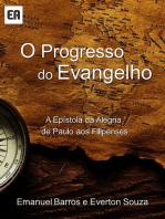 O Progresso Do Evangelho
