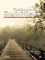 Conhecendo O Espiritismo