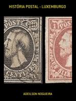 HistÓria Postal Luxemburgo