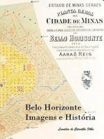 Belo Horizonte Imagens E História