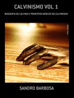 Calvinismo Vol 1
