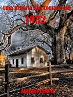 Uma História Não Contada Em 1932